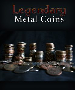 Legendary Metal Coins